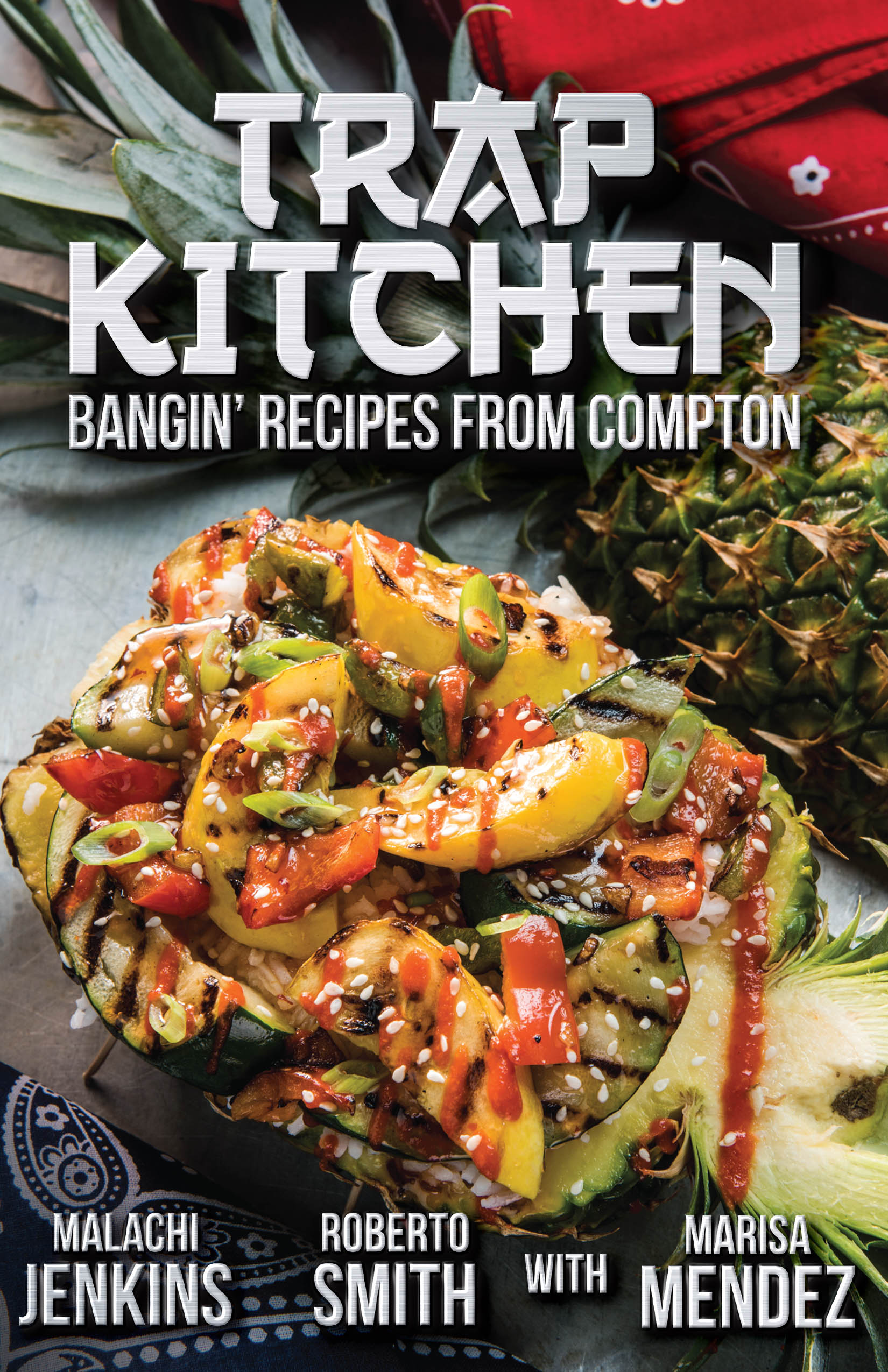 Trap Kitchen Bangin' Recipes from Compton